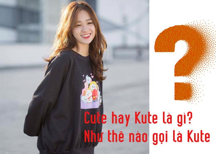 Cute hay Kute là gì?