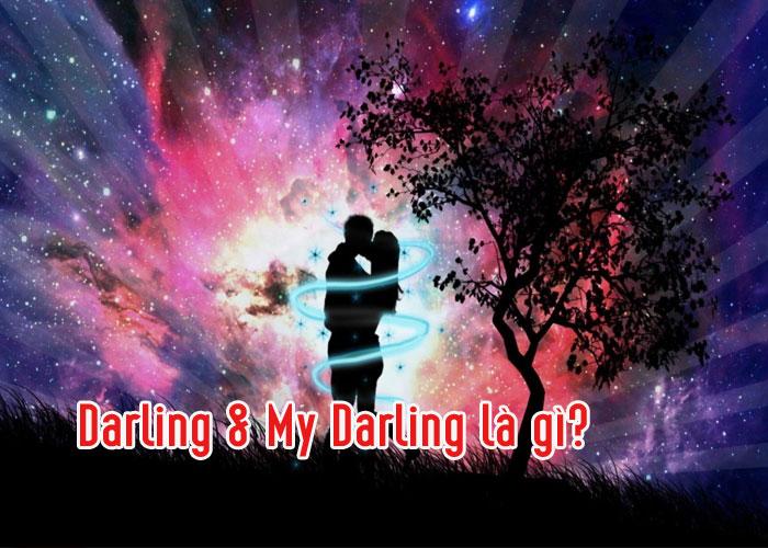 Darling & My Darling là gì?