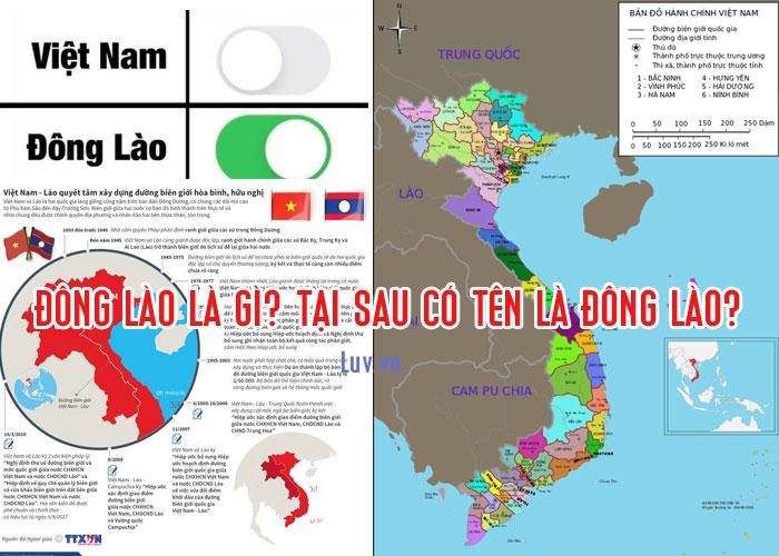 Đông Lào là gì? Tại có tên là Đông Lào?
