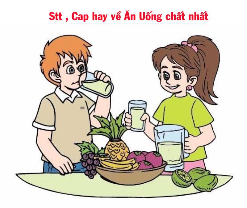 Stt , Cap hay về Ăn Uống